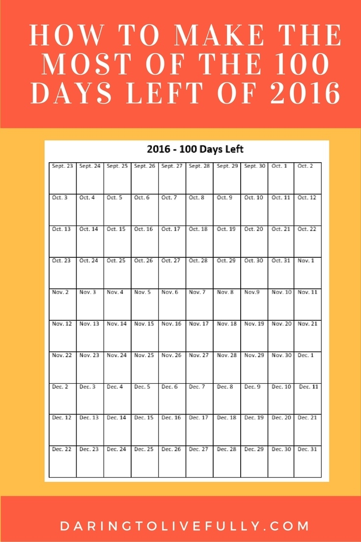 100 Days Left Of The Year - How To Make The Most Of Them_Calendar Countdown How Many Days Left