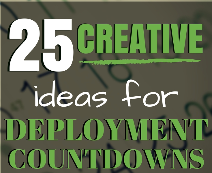 25 Creative Ideas For Deployment Countdowns_Countdown Calendar For Military