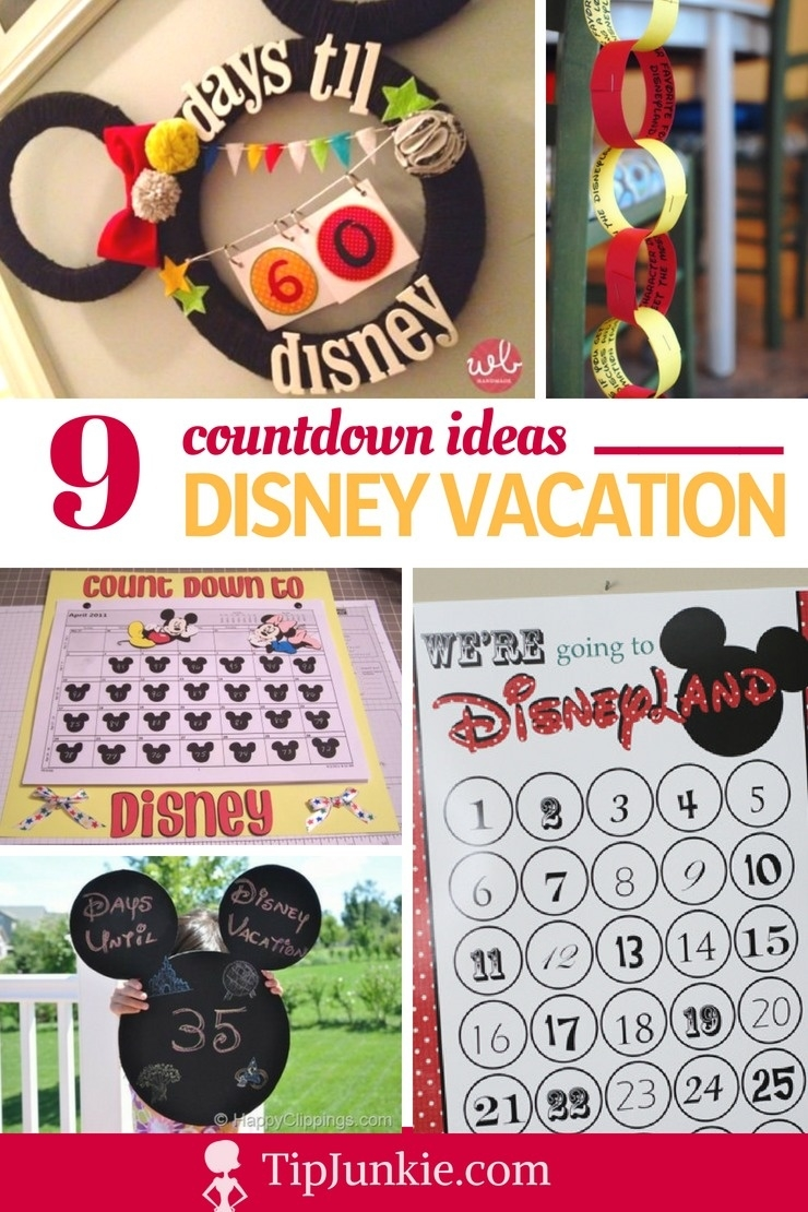 9 Disney Vacation Count Down Tutorials – Tip Junkie_Countdown Calendar To Disney Vacation