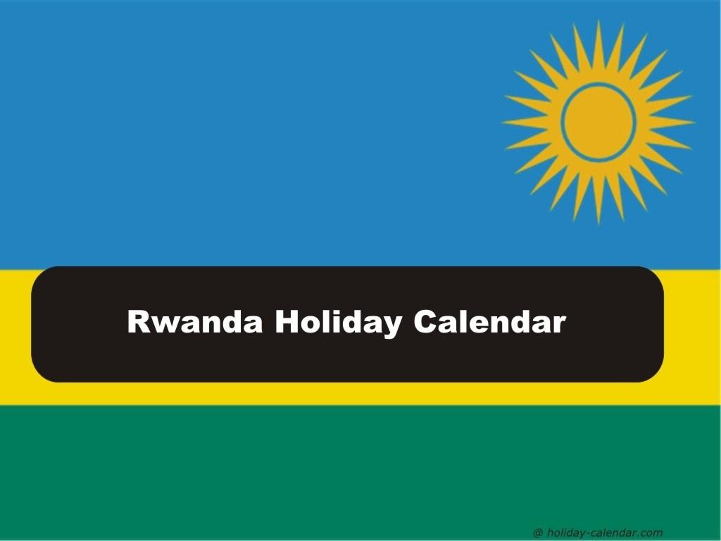 Rwanda 2019 / 2020 Holiday Calendar_School Calendar Rwanda 2020