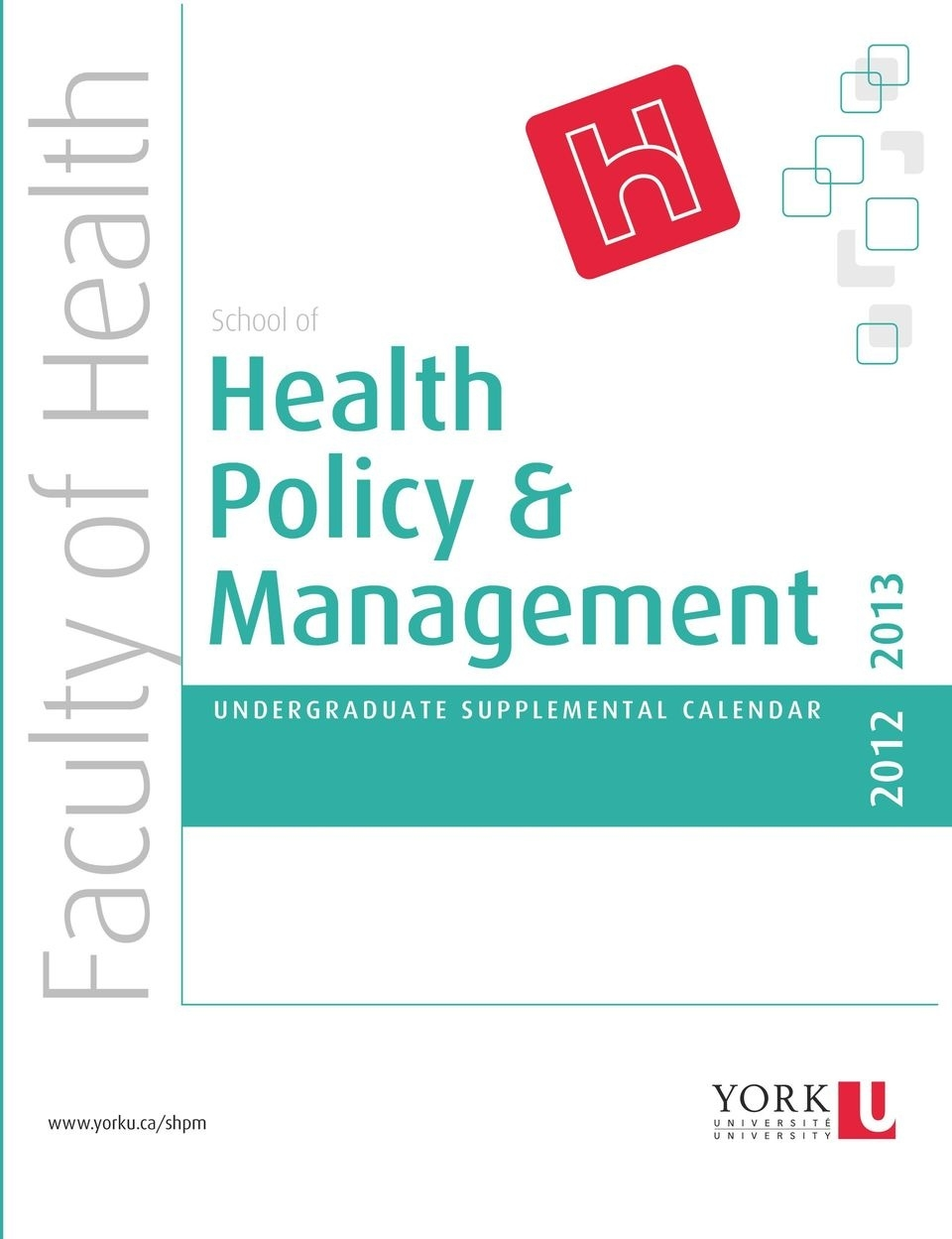 School Of. Health Policy & Management. Faculty Of Health_York U School Calendar