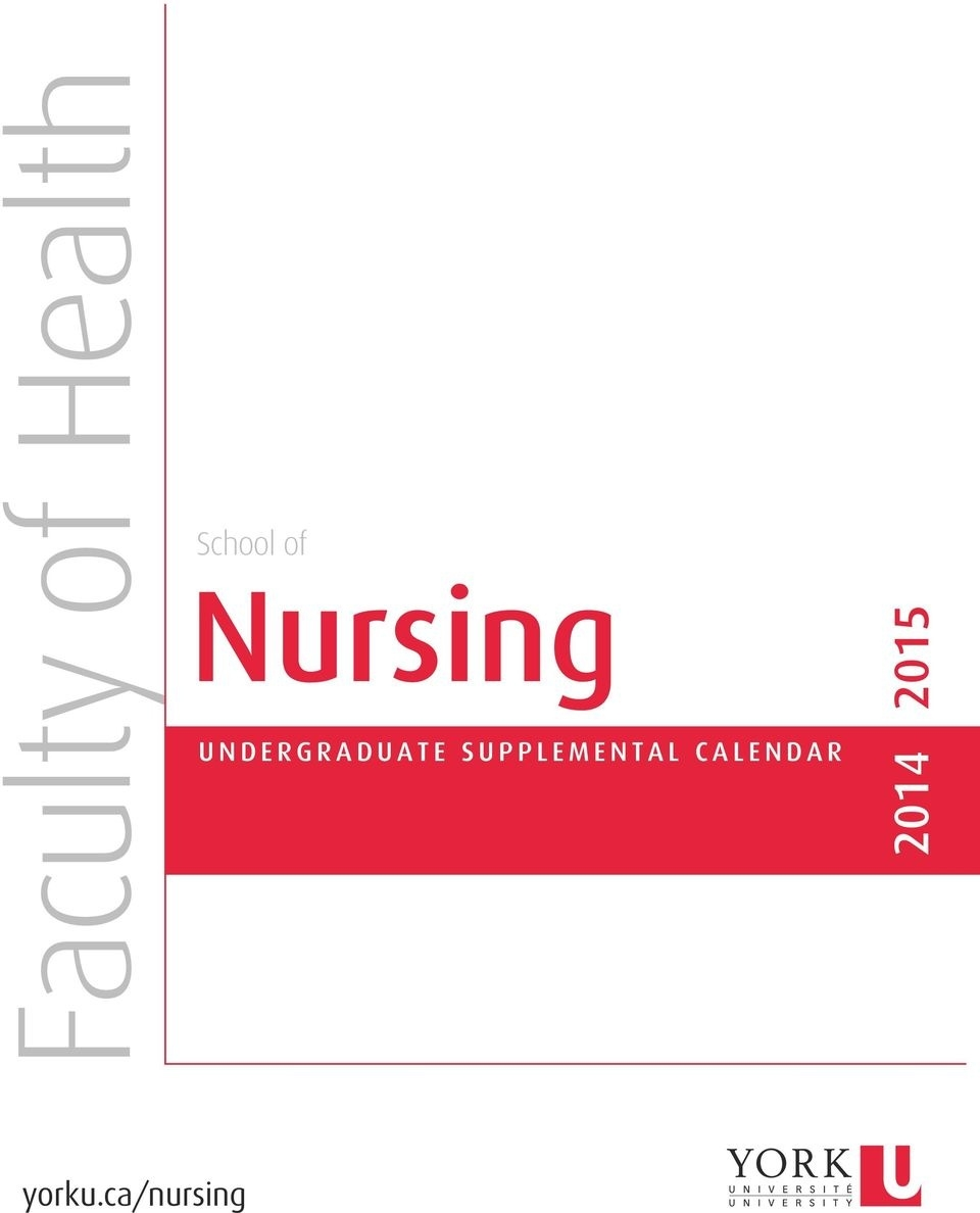 School Of Nursing. Faculty Of Health Undergraduate Supplemental_York U School Calendar